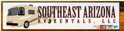 Southeast Arizona RV Rentals & Storage |TOLL FREE 877-728-5778                   | Tucson: 520-468-7113      |      Sierra Vista: 520-459-4628